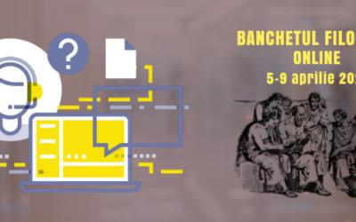 Banchetul filosofic online: 05-09 aprilie 2021