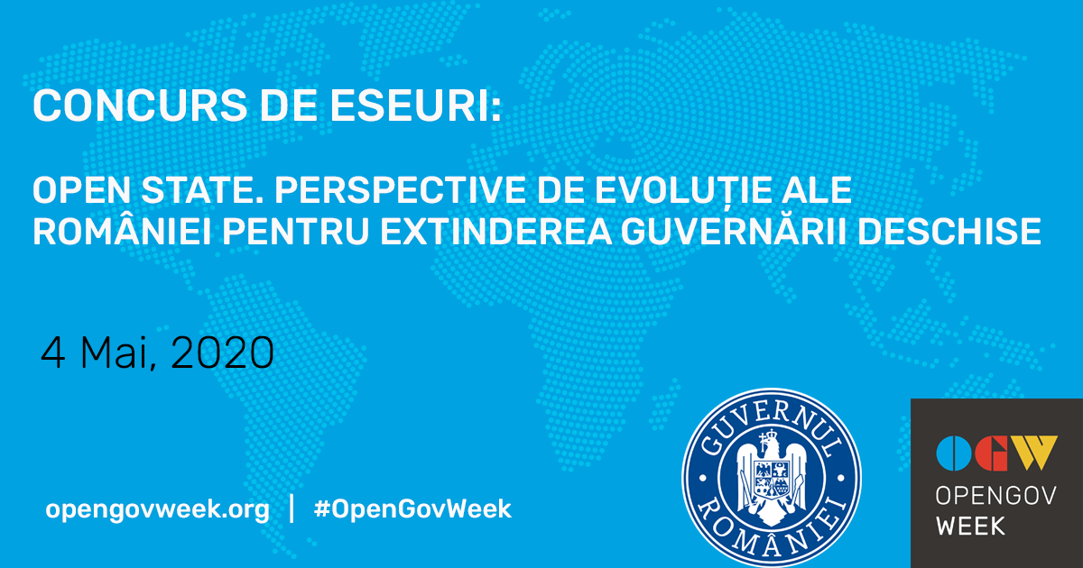 """Concurs de eseuri pe tema """"Open State. Perspective de evoluție ale României pentru extinderea guvernării deschise"""""""