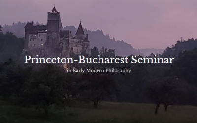 The Princeton-Bucharest Virtual Seminar in Early Modern Philosophy: program for Spring 2021