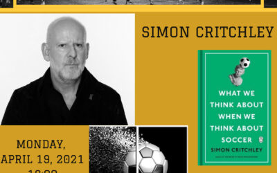 Press Release: What We Think About When We Think About Soccer? A Philosophical Talk on Football, Power and Competition with Professor Simon Critchley