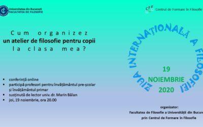Ziua Internațională a Filosofiei: 19 noiembrie 2020