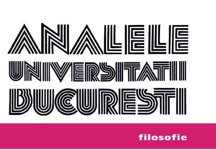 Digitizarea colecțiilor complete ale revistelor de filosofie Analele Universității din București-Seria Filosofie și Izvoare de Filosofie
